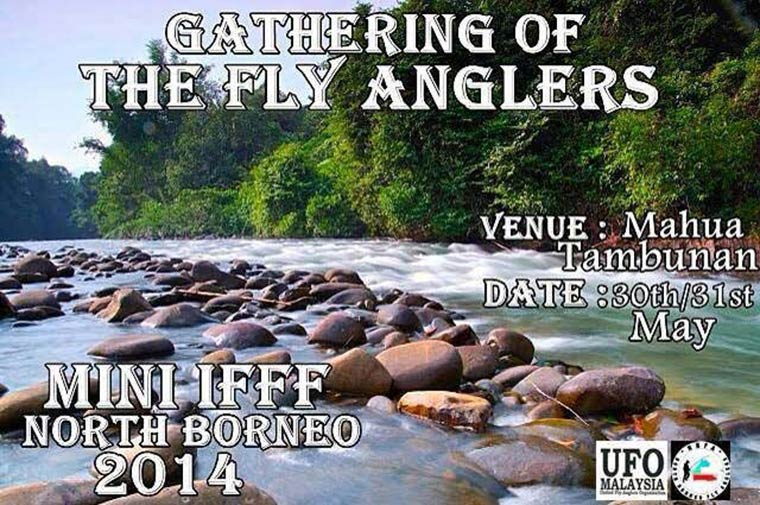 Mini International Fly Fishing Festival (IFFF) at Sabah, Malaysia. 30-31 May 2014.