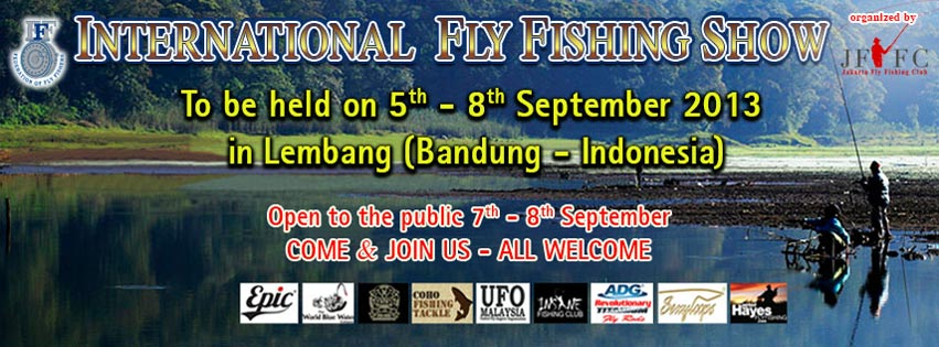 2013 International Fly Fishing Show – Jakarta, Indonesia.
